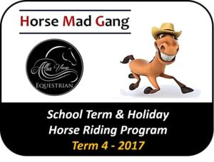 HMG - Horse Riding School Holiday Activities - Term 4 2017